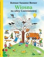 Wiosna na ulicy Czereśniowej - wiek 3+