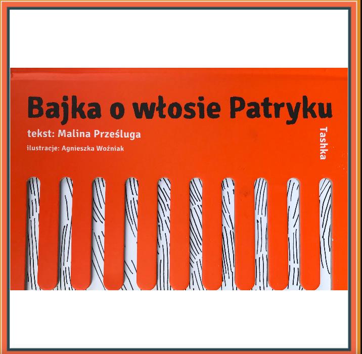 Bajka o włosie Patryku Kofifi