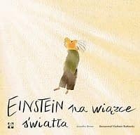 Einstein na wiązce światła - wiek 4+