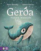 Gerda. Historia wieloryba - wiek 4+