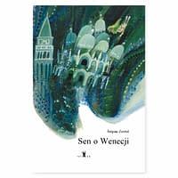 Sen o Wenecji - wiek 5+