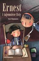 Ernest i tajemniczy list - wiek 8+