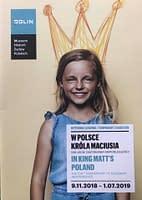 """Zaproszenia na wystawę """"W POLSCE KRÓLA MACIUSIA, 100-LECIE ODZYSKANIA NIEPODLEGŁOŚCI""""."""