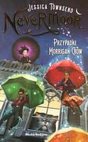 Nevermoor przypadki Morrigan Crow cz. 1 - wiek 8+
