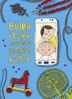 Bolek i Lolek na szlaku polskich kultur - wiek 4+