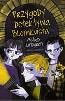 Przygody detektywa Blomkvista - wiek 9+