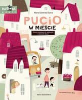 Pucio w mieście. Zabawy językowe dla młodszych i starszych dzieci - wiek 2+
