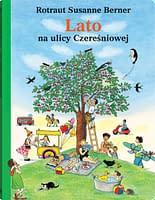 Lato na ulicy Czereśniowej - wiek 3+