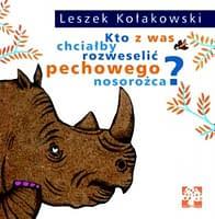 Kto z was chciałby rozweselić pechowego nosorożca? - wiek 4+