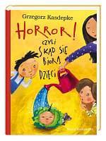 Horror! Czyli skąd się biorą dzieci – wiek +5