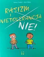 Rasizm i nietolerancja NIE! - wiek 4+