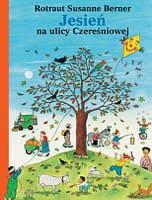 Jesień na ulicy Czereśniowej - wiek 3+